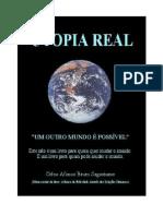 Celso Afonso Brum Sagastume - Utopia Real