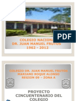 Cincuentenario  del Colegio Nacional Dr. Juan M. Frutos