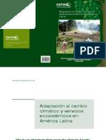 Adaptación al cambio climático y servicios ecosistémicos en América Latina
