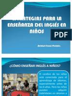 ESTRATEGIAS PARA LA ENSEÑANZA DE INGLÉS EN NIÑOS