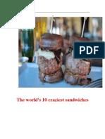 The World's Ten Craziest Sandwiches