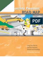The Concrete Pavement Road Map