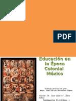 Educación en la Época Colonial  México COMPARTIR