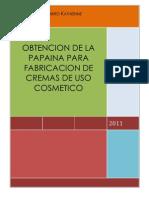 Obtencion de La Papaina Para Fabricacion de Cremas de Uso Cosmetico
