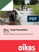 Oikos – Acção Humanitária 2005-2010