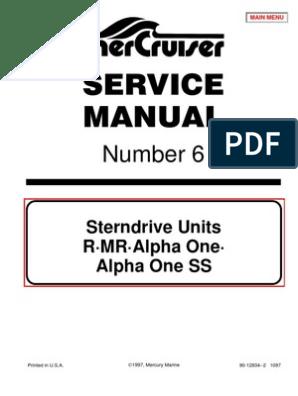Mercruiser Service Manual #6 R, MR, Alpha I Outdrives 1983 to 1990