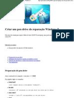 Criar um pen drive de reparação Windows 7