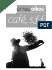 Café s.f.f.