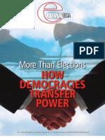 How Democracies Transfer Power