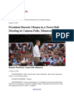President Barack Obama in a Town Hall Meeting in Cannon Falls, Minnesota