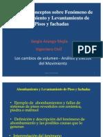 Fenómeno de Abombamiento y Levantamiento de Pisos y fachadas 31-07-2011