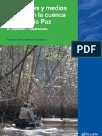 Humedales y Medios de Vida en La Cuenca Baja Del Rio Paz El Salvador-guatemala