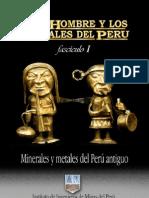 Minerales y metales del Antiguo Perú - I