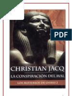 La Conspiracion del Mal - Los Misterios de Osiris 2 - Christian Jacq