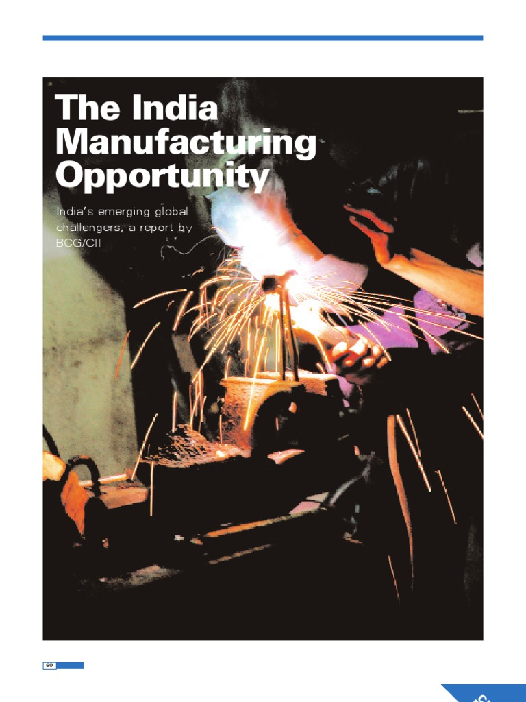 India Manufacturing Opportunity- BCG %26 CII- June 2006[1