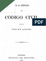 Bello, Andres - Los 50 Articulos Del Codigo Civil Explicados Por Su Autor