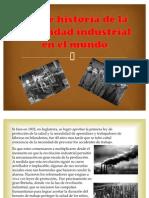 Breve Historia de La Seguridad Industrial en El