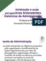 Antecedentes históricos da Administração 2011