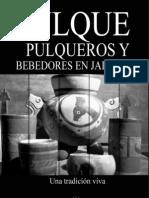 Pulque, Pulqueros y Bebedores en Jalisco