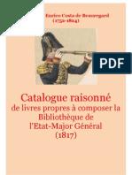 Costa de Beauregard, Enrico. Catalogue Raisonné de Livres Propres à Composer La Bbliothèque