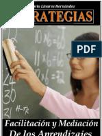 ESTRATEGIAS (Facilitaciòn y Mediaciòn de los Aprendizajes)