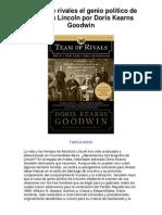 Equipo de rivales el genio político de Abraham Lincoln por Doris Kearns Goodwin - 5 estrellas reseña del libro