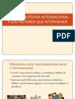 La Mercadotecnia Internacional y Los Factores Que Intervienen