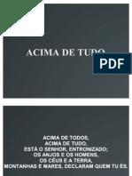 ACIMA DE TUDO
