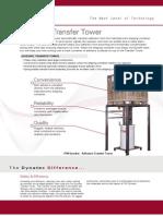 Bulk Adhesive Transfer Tower