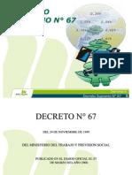 Decreto Supremo N°67 2005