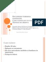 Esclerosis tuberosa sangrante