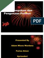 Pengelompokan Dan Pengunaan Polimer Ppt