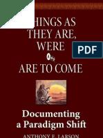 Documenting a Paradigm Shift