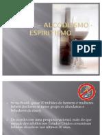 Alcoolismo Espiritismo