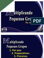 Multiplicando Pequenos Grupos