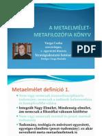Metaelmélet - Metafilozófia 'könyv' - Varga Csaba