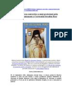 Despre Uimitoarea Convertire a Unui Protestant Prin Cercetarea Minunata a Cuviosului Serafim Rose