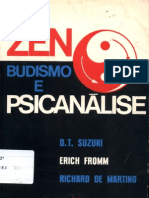 Zen-budismo e Psicanálise - D.T.Suzuki & Erich Fromm - o verdadeiro segredo