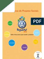 Concurso Para Projetos Sociais VW 2011 - Edital