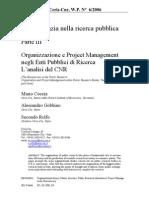 Bureaucracy, Coccia, Gobbino - 2006 - Parte III Organizzazione e Project Management negli Enti Pubblici di Ricerca L ' analisi del CNR