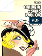 Gentlemen Prefer Blondes - Anital Loos