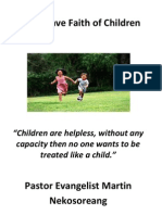 Let Us Have Faith of Children Pastor Evangelist Martin Nekosoreang