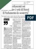 """Casini:""""Berlusconi osi senza subire i veti di Bossi. Il Parlamento lo sosterrà"""" - La Stampa del 22.08.11"""