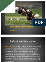 Application of Motivation