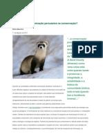 Educação ou comunicação persuasiva na conservação?