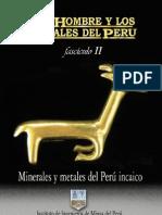 Minerales y metales del antiguo Perú II
