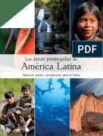 Las áreas protegidas de  América Latina Situación actual y perspectivas para el futuro