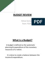 Budget Review- Rohan