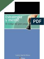 Martin Perez, Carlos - Estrategia Y Mente El Codigo Del Gran Juego