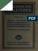 Schubert. Staat und kirche in den arianischen königreichen und im reiche Chlodwigs. 1912.